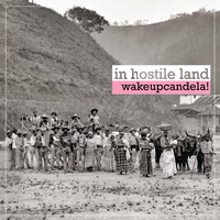 Wake up Candela! - In Hostile Land