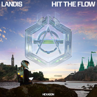 Landis - Hit The Flow