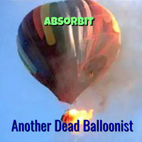 Absorbit - Another Dead Balloonist