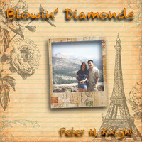 Peter N. Knight - Blowin' Diamonds