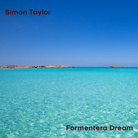 Simon Taylor - Formentera Dream