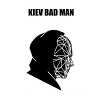 King Kong - Kiev Bad Man