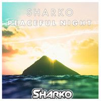 Sharko - Peaceful Night