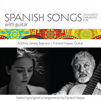 AnDrea James & Fareed Haque - Spanish Songs With Guitar