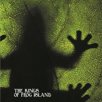 The Kings Of Frog Island - The Kings of Frog Island IV