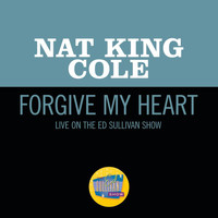 Nat King Cole - Forgive My Heart (Live On The Ed Sullivan Show, October 23, 1955)