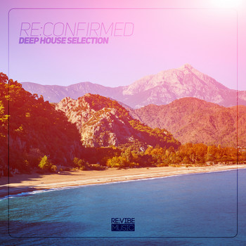 Various Artists - Re:Confirmed - Deep House Selection