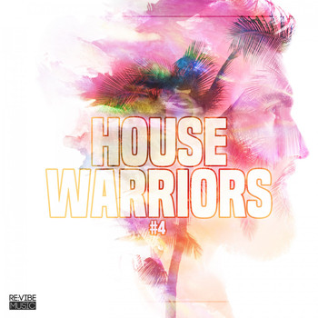 Various Artists - House Warriors #4