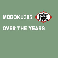 Mcgoku305 - Over the Years (Radio Edit)