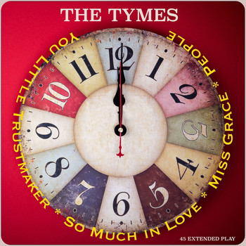 The Tymes - You Little Trustmaker - EP