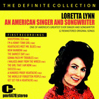 Loretta Lynn - Loretta Lynn; an American Singer and Songwriter