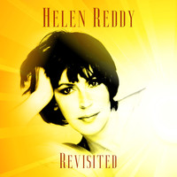 Helen Reddy - Revisited