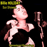 Billie Holiday - Sun Showers
