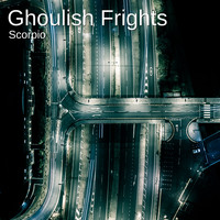 Scorpio - Ghoulish Frights