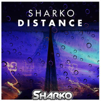 Sharko - Distance (Radio Edit) (Radio Edit)