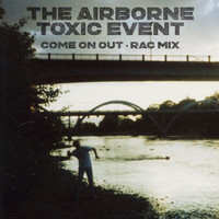 The Airborne Toxic Event - Come On Out (RAC Mix)