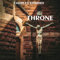 Charles Edward - Throne (Explicit)