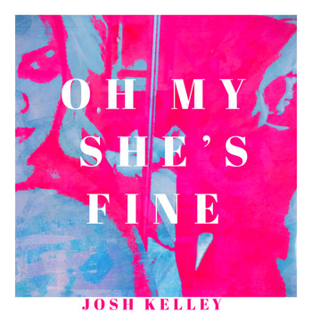 Josh Kelley - Oh My She's Fine