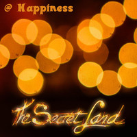 The Secret Land - @ Happiness