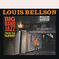 Louis Bellson & His Big Band - Big Band Jazz from the Summit