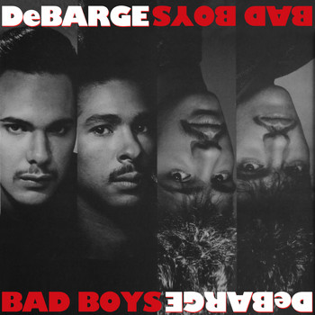 DeBarge - Bad Boys