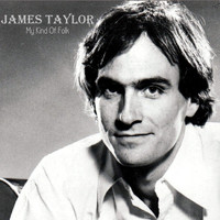 James Taylor - My Kind Of Folk