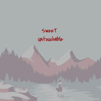 Sweet - Untouchable