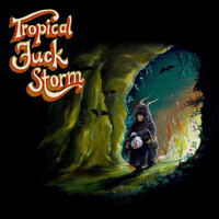 Tropical Fuck Storm - Legal Ghost / Heaven