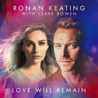 Ronan Keating - Love Will Remain