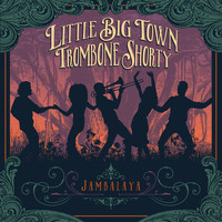 Little Big Town - Jambalaya (On The Bayou)