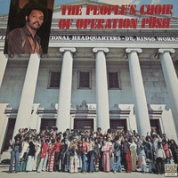 The People's Choir Of Operation Push - The People's Choir Of Operation Push