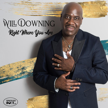 Will Downing - Right Where You Are