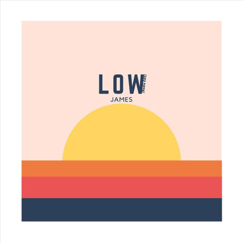 James - Low (Radio Edit)