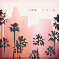 Jimmy A - Lunch in L.A. (feat. Sam Levine, Mike Haynes, Roy Agee, Jason Webb & Eric Darken)