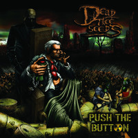 Dead Tree Seeds - Push the Button