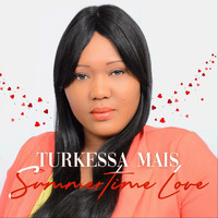 Turkessa Mais - Summertime Love