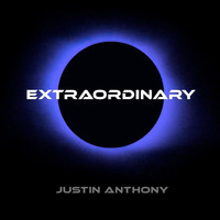 Justin Anthony - Extraordinary