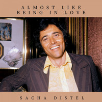 Sacha Distel - Almost Like Being in Love