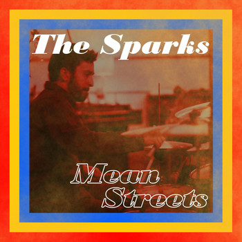 The Sparks - Mean Streets