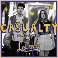 Lawrence - Casualty (Acoustic)