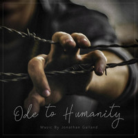 Jonathan Galland - Ode to Humanity