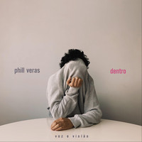 Phill Veras - Dentro