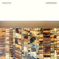Collin Hill - Luminescence