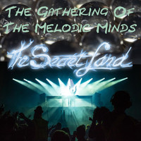 The Secret Land - The Gathering of the Melodic Minds