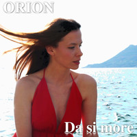 Orion - Da Si More