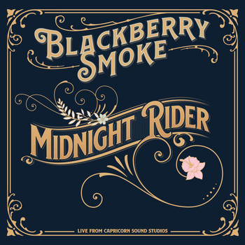 Blackberry Smoke - Midnight Rider