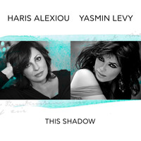 Haris Alexiou - This Shadow