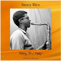 Barney Wilen - Swing 39 / Vamp (All Tracks Remastered)