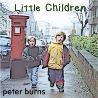 Peter Burns - Little Children