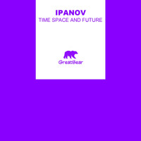 Ipanov - Time Space and Future
